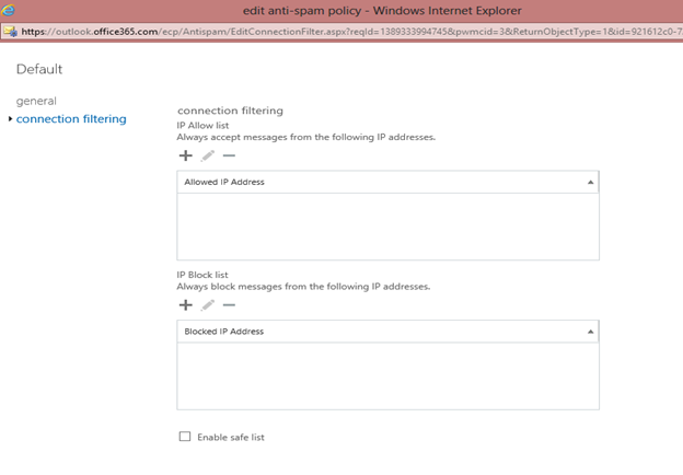 EOP / Office 365: Block or Allow IP Address in Connection